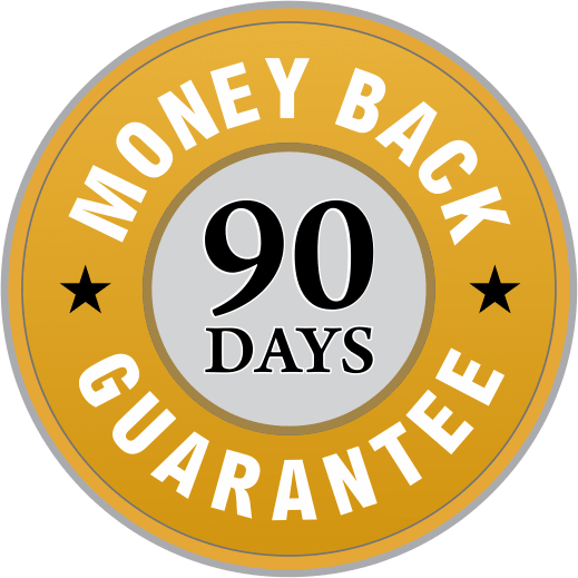 90 Days Money Back Guarantee